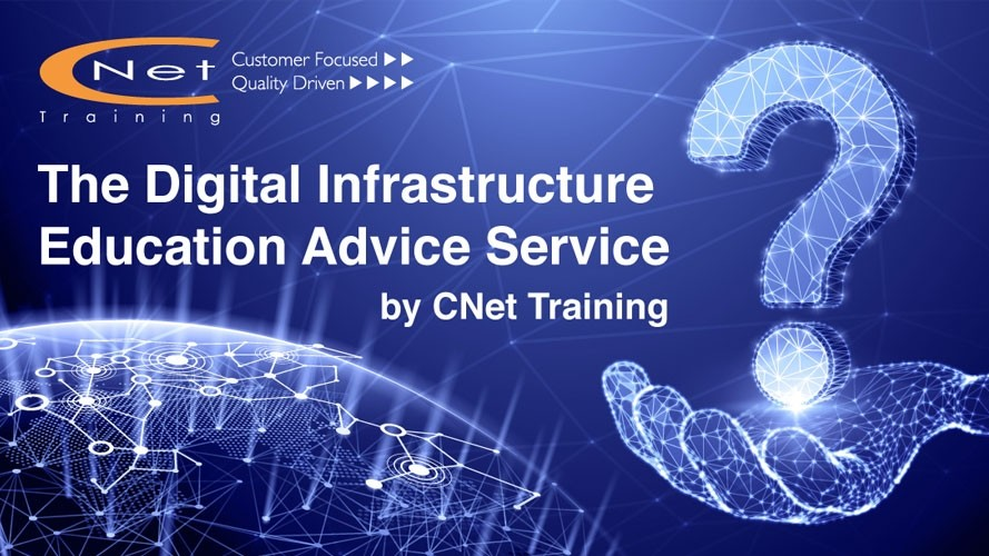 CNet Training launches Digital Infrastructure Education Advice Service