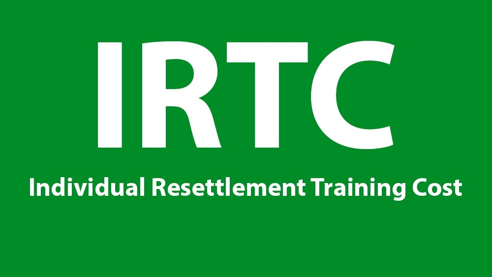 Individual Resettlement Training Cost (IRTC)