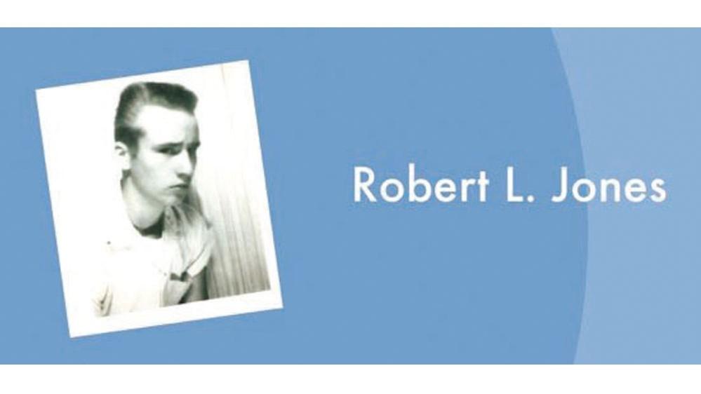 The extraordinary journey  of Robert L. Jones